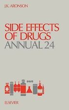 Side Effects of Drugs Annual 24, Volume 24 (Side Effects of Drugs Annual: A Worl