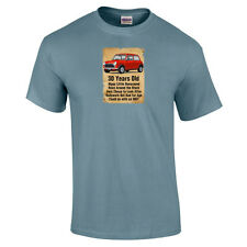 30 Year Old BMC MINI Mk1 Funny 30th Birthday Gift T-Shirt 16 Colours - to 5XL
