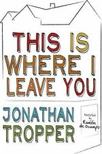 This Is Where I Leave You Unabridged