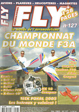FLY N° 127 PLAN : CAUDRON 710 / CHAMPIONNAT MONDE F3A / BELL 47 / HELLCAT /