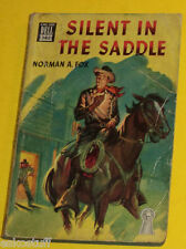 Silent in the Saddle 1945 Norman A. Fox Western Paperback Great Cover! Nice See!