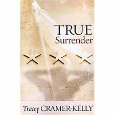 True Surrender by Tracey Cramer-Kelly (2011, Paperback)