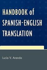 Handbook of Spanish-English Translation Aranda, Lucía V.