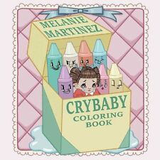 Cry Baby Coloring Book by Melanie Martinez 9781612436869 (Paperback, 2016)