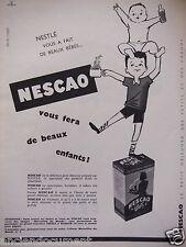 PUBLICITÉ 1956 NESCAO DE NESTLÉ VOUS FERA DE BEAUX ENFANTS - ADVERTISING