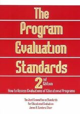 The Program Evaluation Standards : How to Assess Evaluations of Educational P...