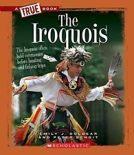 The Iroquois (True Books: American History)-ExLibrary