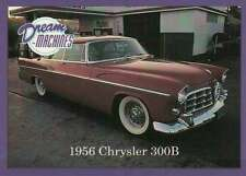 1956 Chrysler 300B, Dream Machines Cars, Trading Card, Automobile - Not Postcard