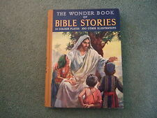 The Wonder Book of Bible Stories. 1953 1st Edition Hardback with Jacket. English