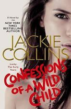 Confessions of a Wild Child by Jackie Collins Hardcover Lucky Santangelo 9 NEW