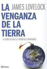 La venganza de la tierraThe Earth's Revenge: La teoria de GAIA y el future de la