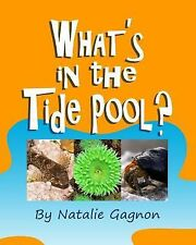 Guess What's in the Tide Pool by Natalie Gagnon (2013, Paperback, Large Type)