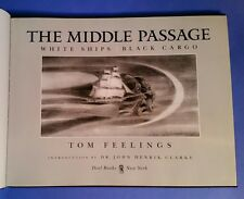 The Middle Passage: White Ships/ Black Cargo by Feelings, Tom