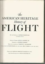 The American Heritage History of Flight American Heritage Publishing Co., Inc.