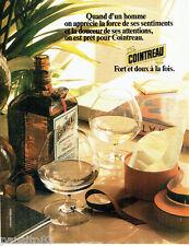 PUBLICITE ADVERTISING 1016  1980   la liqueur Cointreau fort & doux