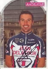 CYCLISME carte cycliste DAVID LEFEVRE équipe JEAN DELATOUR 2003 signée