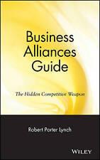 Business Alliances Guide, Robert Porter Lynch