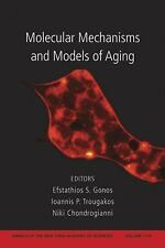 Molecular Mechanisms and Models of Aging, Volume 1119 (Annals of the N-ExLibrary