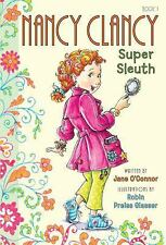 NANCY CLANCY Super Sleuth    2012 Hardcover book by Jane O'Connor