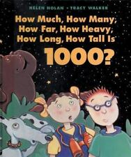 How Much, How Many, How Far, How Heavy, How Long, How Tall Is 1000?-ExLibrary