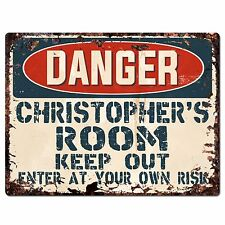 PPD0011 DANGER CHRISTOPHER'S ROOM Rustic Chic Sign Home Decor Birthday Gift