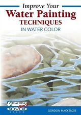 NEW! Improve Your Water Painting Techniques in Watercolor with Gordon Mackenzie