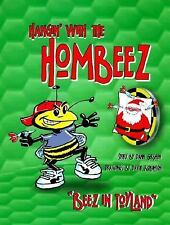 Hangin' With the Hombeez: Beez in Toyland by Gershon, Dann