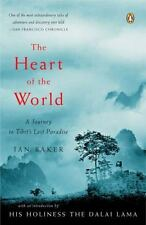 Heart of the World: Journey to Tibet's Lost Paradise: Ian Baker: MINT, NEW PB !!