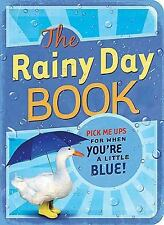 The Rainy Day Book: Pick Me Ups for When You're a Little Blue (Pick Me Up! Books