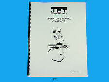 Jet JTM-1050EVS  Vertical  Milling Machine Operator & Parts List  Manual   *210