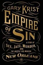Empire of Sin: A Story of Sex, Jazz, Murder, and the Battle for Modern-ExLibrary