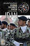 Global Security Watch - Iran: A Reference Handbook (Praeger Security I-ExLibrary