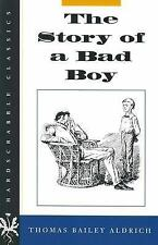 The Story of a Bad Boy Hardscrabble Books-Fiction of New England