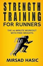 Strength Training for Runners by Mirsad Hasic (2013, Paperback)