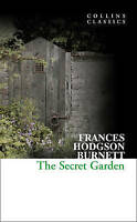 Collins Classics - The Secret Garden, Frances Hodgson Burnett