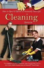 How to Open and Operate a Financially Successful Cleaning Service : With...