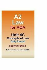 A2 Law for Aqa Unit 4C Concepts of Law by Sally Russell (Paperback /...