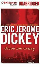 Drive Me Crazy by Eric Jerome Dickey (2014, MP3 CD, Unabridged)