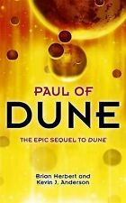 Brian Herbert, Kevin J Anderson Paul of Dune (Legends of Dune) Very Good Book