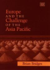 Europe and the Challenge of the Asia Pacific: Change, Continuity and Crisis (Elg