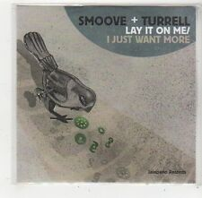 (FQ425) Smoove & Turrell, Lay It On Me / I Just Want More - DJ CD