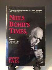 Niels Bohr's Times: In Physics, Philosophy and Polity by Abraham Pais 1994 (279)