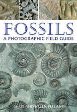 Fossils A Photographic Field Guide by Pellant, Helen ( Author ) ON Mar-01-2007,