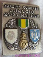 BG5579 - INSIGNE 44° CONGRES MEDAILLÉS MILITAIRES - AJACCIO 1979