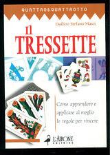 MASCI DUILIO E STEFANO IL TRESSETTE L'AIRONE 2005 QUATTRO & QUATTROTTO CARTE