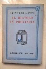 IL DIAVOLO IN PROVINCIA SALVATORE GOTTA MONDADORI 1926