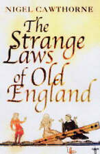 The Strange Laws of Old England, Nigel Cawthorne, New Book