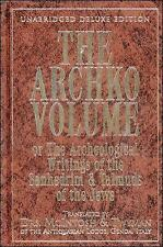 The Archko Volume: Or, the Archeological Writings of the Sanhedrim and Talmuds o