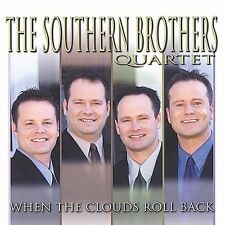 When the Clouds Roll Back by Southern Brothers CD