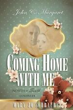 John & Margaret - Coming Home With Me: North & South Continues, Schrauben, Miss